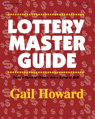 Lottery Master Guide Turn a Game of Chance Into a Game of Skill